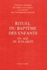 Rituel du baptême des enfants en âge de scolarité - livre célébrant