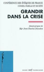 Grandir dans la crise